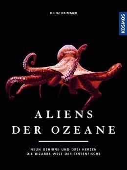 Abbildung von Krimmer | Aliens der Ozeane | 1. Auflage | 2019 | beck-shop.de