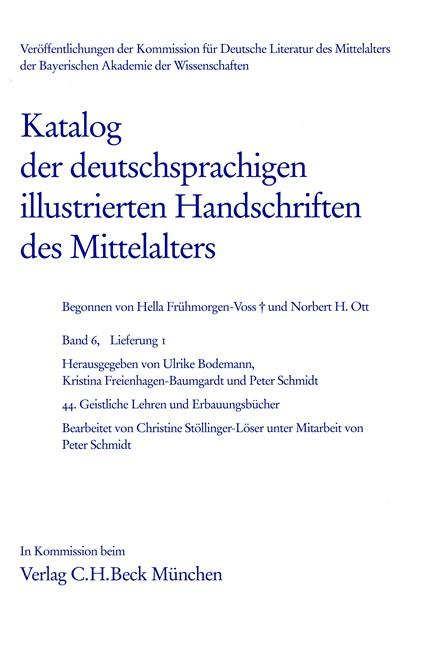 Cover: , Katalog der deutschsprachigen illustrierten Handschriften des Mittelalters Band 6, Lfg. 1
