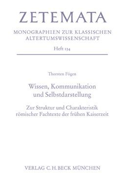 Abbildung von Fögen, Thorsten | Wissen, Kommunikation und Selbstdarstellung | 1. Auflage | 2009 | Heft 134 | beck-shop.de