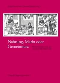 Nahrung, Markt oder Gemeinnutz | Brandt / Buchner, 2004 | Buch (Cover)