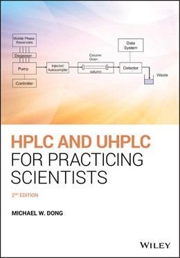 Abbildung von Dong | HPLC and UHPLC for Practicing Scientists | 2. Auflage | 2019