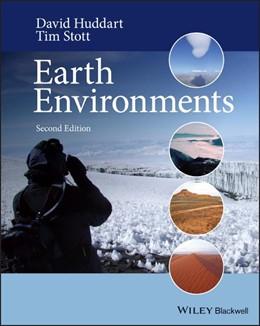 Abbildung von Huddart / Stott   Earth Environments   2. Auflage   2020   Past, Present and Future