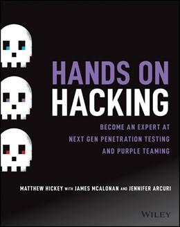 Abbildung von Hickey / McAlonan / Arcuri | Hands on Hacking | 2020