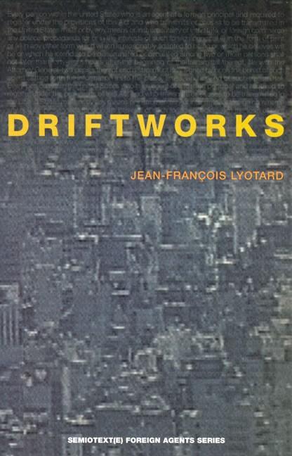 Abbildung von Lyotard / McKeon   Driftworks   1984