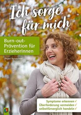 Abbildung von Holzrichter | Ich sorge für mich - Burn-out-Prävention für ErzieherInnen | 2019 | Symptome erkennen - Überforder...