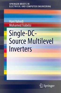 Abbildung von Vahedi / Trabelsi | Single-DC-Source Multilevel Inverters | 1st ed. 2019 | 2019