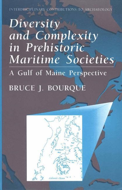 Diversity and Complexity in Prehistoric Maritime Societies | Bourque, 1995 | Buch (Cover)