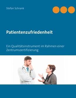 Abbildung von Schrank | Patientenzufriedenheit | 2019 | Ein Qualitätsinstrument im Rah...