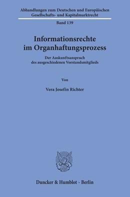 Abbildung von Richter   Informationsrechte im Organhaftungsprozess   2019   Der Auskunftsanspruch des ausg...   139