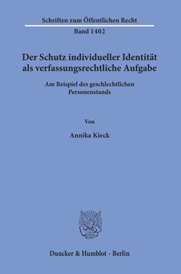 Abbildung von Kieck | Der Schutz individueller Identität als verfassungsrechtliche Aufgabe | 2019