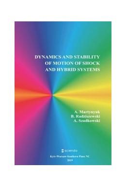 Abbildung von Martynyuk / Radziszewski / Szadkowski | Dynamics and Stability of Motion of Shock and Hybrid Systems | 2019