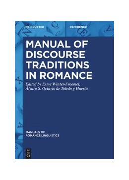 Abbildung von Winter-Froemel / Octavio de Toledo y Huerta | Manual of Discourse Traditions in Romance | 2022