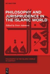 Abbildung von Adamson   Philosophy and Jurisprudence in the Islamic World   2019
