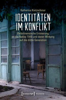Abbildung von Kretzschmar | Identitäten im Konflikt | 1. Auflage | 2019 | 154 | beck-shop.de