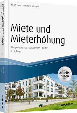 Abbildung von Noack / Westner   Miete und Mieterhöhung   2. aktualisierte Auflage   2019   Mietpreisbremse - Ausnahmen - ...   16006