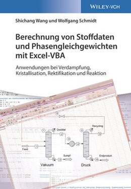Abbildung von Wang / Schmidt   Berechnung von Stoffdaten und Phasengleichgewichten mit Excel-VBA   2020   Anwendungen bei Verdampfung, K...