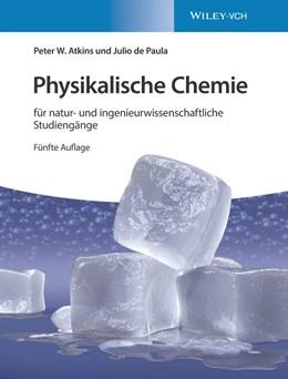Abbildung von Atkins / de Paula | Kurzlehrbuch Physikalische Chemie: für natur- und ingenieurwissenschaftliche Studiengänge | 5. Auflage | 2019 | für natur- und ingenieurwissen...