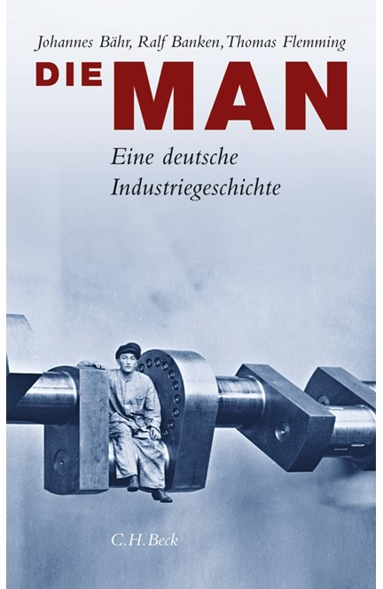 Cover: Johannes Bähr|Ralf Banken|Thomas Flemming, Die MAN