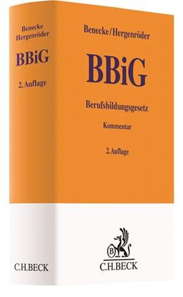 Abbildung von Benecke / Hergenröder | Berufsbildungsgesetz: BBiG | 2. Auflage | 2021 | beck-shop.de