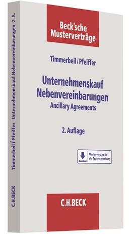 Abbildung von Timmerbeil / Pfeiffer | Unternehmenskauf - Nebenvereinbarungen | 2. Auflage | 2019 | Ancillary Agreements | Band 61