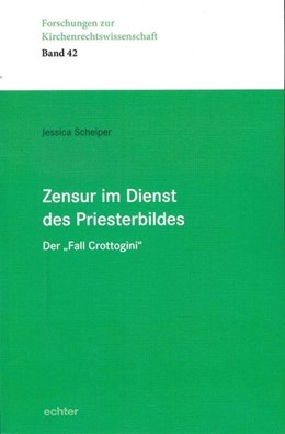 Abbildung von Scheiper | Zensur im Dienst des Priesterbildes | 1. Auflage | 2019 | Der