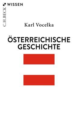 Abbildung von Vocelka, Karl | Österreichische Geschichte | 5., aktualisierte Auflage | 2019 | 2369