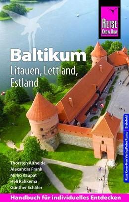 Abbildung von Schäfer / Kaupat / Frank | Reise Know-How Reiseführer Baltikum: Litauen, Lettland, Estland | 4., neu bearbeitete und aktualisierte Auflage | 2019