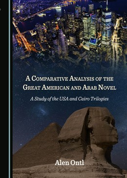 Abbildung von A Comparative Analysis of the Great American and Arab Novel | 1. Auflage | 2019 | beck-shop.de