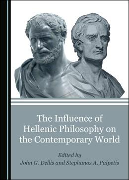 Abbildung von The Influence of Hellenic Philosophy on the Contemporary World | 1. Auflage | 2019 | beck-shop.de