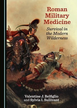 Abbildung von Roman Military Medicine | 1. Auflage | 2019 | beck-shop.de