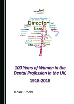Abbildung von 100 Years of Women in the Dental Profession in the UK, 1918-2018 | 1. Auflage | 2019 | beck-shop.de