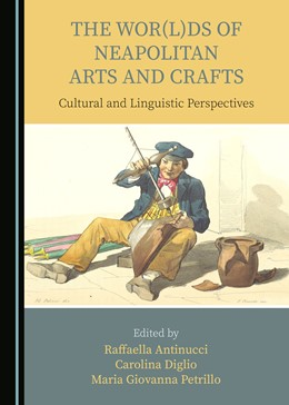 Abbildung von The Wor(l)ds of Neapolitan Arts and Crafts | 2019 | Cultural and Linguistic Perspe...