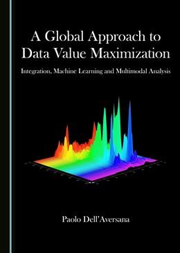 Abbildung von A Global Approach to Data Value Maximization | 1. Auflage | 2019 | beck-shop.de