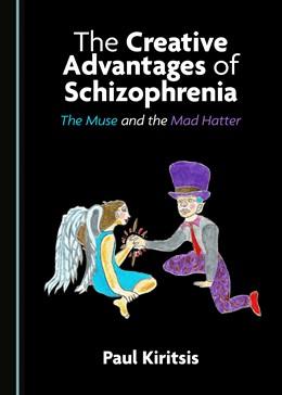 Abbildung von The Creative Advantages of Schizophrenia   1. Auflage   2019   beck-shop.de