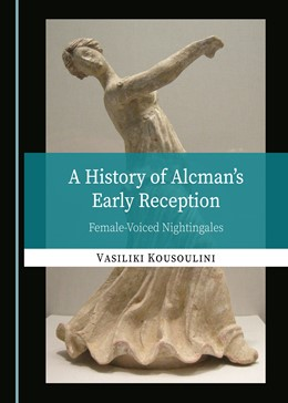 Abbildung von A History of Alcman's Early Reception | 1. Auflage | 2019 | beck-shop.de