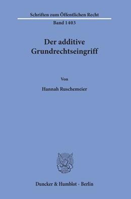 Abbildung von Ruschemeier | Der additive Grundrechtseingriff | 2019