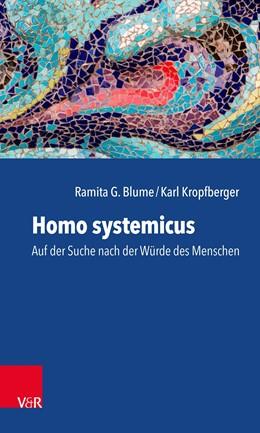 Abbildung von Blume / Kropfberger | Homo systemicus | 1. Auflage | 2020 | beck-shop.de