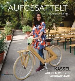 Abbildung von Schaumlöffel | Aufgesattelt | 2019 | Kassel auf dem Weg zur Fahrrra...