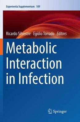 Abbildung von Silvestre / Torrado | Metabolic Interaction in Infection | Softcover reprint of the original 1st ed. 2018 | 2019 | 109