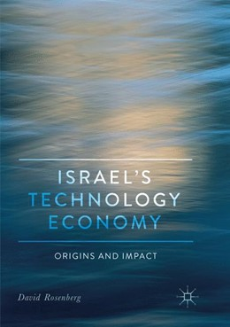 Abbildung von Rosenberg | Israel's Technology Economy | Softcover reprint of the original 1st ed. 2018 | 2019 | Origins and Impact