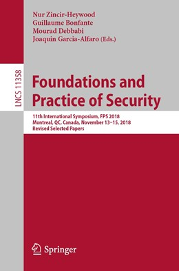 Abbildung von Zincir-Heywood / Bonfante / Debbabi / Garcia-Alfaro | Foundations and Practice of Security | 1st ed. 2019 | 2019