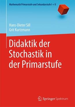 Abbildung von Sill / Kurtzmann | Didaktik der Stochastik in der Primarstufe | 1. Auflage | 2019 | beck-shop.de