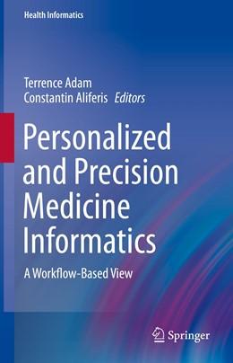 Abbildung von Adam / Aliferis | Personalized and Precision Medicine Informatics | 1st ed. 2020 | 2019 | A Workflow-Based View