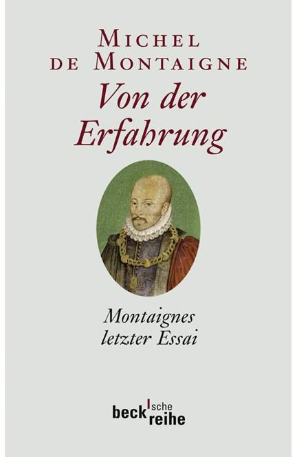 Cover: Michel de Montaigne, Von der Erfahrung