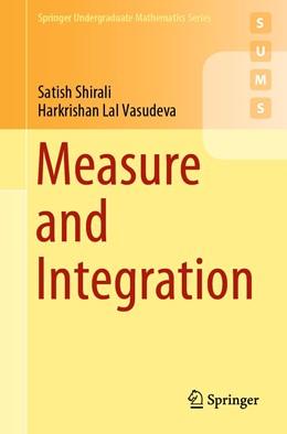 Abbildung von Shirali / Vasudeva | Measure and Integration | 1st ed. 2019 | 2019
