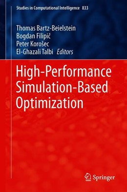 Abbildung von Bartz-Beielstein / Filipic / Korošec / Talbi | High-Performance Simulation-Based Optimization | 1st ed. 2020 | 2019 | 833