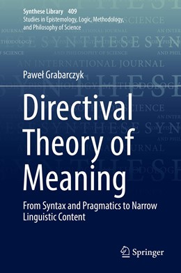 Abbildung von Grabarczyk | Directival Theory of Meaning | 1st ed. 2019 | 2019 | From Syntax and Pragmatics to ... | 409