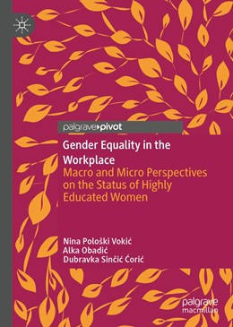 Abbildung von Pološki Vokic / Obadic / Sincic Coric | Gender Equality in the Workplace | 1st ed. 2019 | 2019 | Macro and Micro Perspectives o...