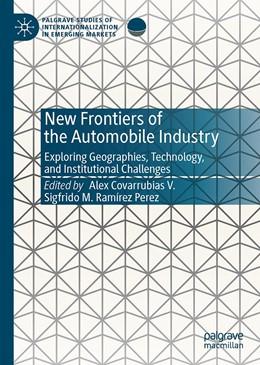 Abbildung von Covarrubias V. / Ramírez Perez | New Frontiers of the Automobile Industry | 1st ed. 2020 | 2019 | Exploring Geographies, Technol...