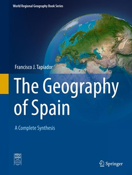 Abbildung von Tapiador | The Geography of Spain | 1st ed. 2020 | 2019 | A Complete Synthesis